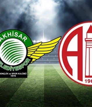 Akhisarspor - Antalyaspor | CANLI