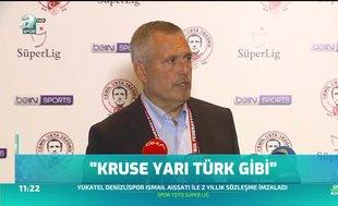 Volkan Ballı: Kruse yarı Türk gibi