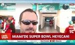 Miami'deSuper Bowl heyecanı
