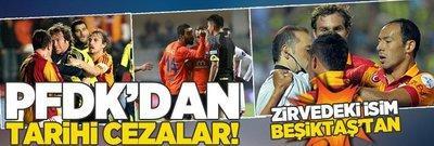 PFDK'dan tarihi cezalar! Zirvedeki isim Beşiktaş'tan...