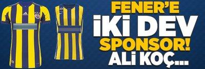 Fenerbahçe'ye iki dev sponsor! Ali Koç...