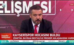 Kayserispor Bayram Bektaş ile prensipte anlaştı