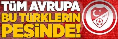 Tüm Avrupa bu Türklerin peşinde!