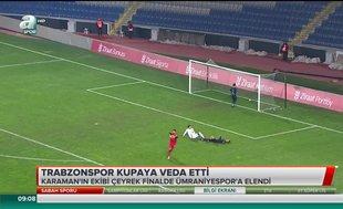 Trabzonspor kupaya veda etti