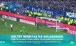 Holtby Beşiktaş ile anlaşamadı