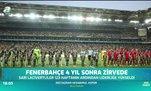 Fenerbahçe 4 yıl sonra zirvede