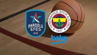 Anadolu Efes - Fenerbahçe Beko maçı ne zaman, saat kaçta, hangi kanalda?   ING Basketbol Süper Ligi play-off final serisi