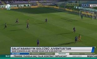 Galatasaray'ın golcüsü Juventus'tan