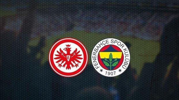 Eintracht Frankfurt - Fenerbahçe maçı ne zaman, saat kaçta, hangi kanalda?   UEFA Avrupa Ligi (FB haberi)