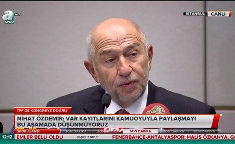 """Nihat Özdemir: """"Kulüplerimizin mali yapısını düzelteceğiz"""""""