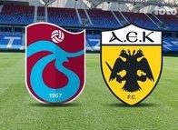 Trabzonspor-AEK maçının 11'leri belli oldu!