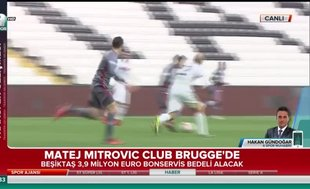 Beşiktaşlı Mitrovic Club Brugge'de!