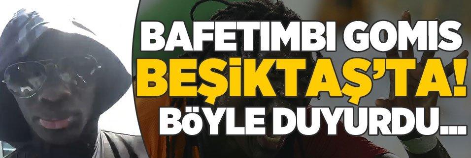 Gomis Beşiktaş'ta! Böyle duyurdu...