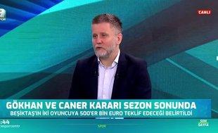 """""""Beşiktaş'ta Caner ve Gökhan'ın yerine koyulabilecek birileri yok"""""""