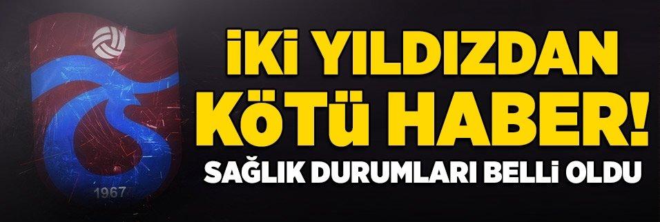 Trabzonspor'da sakatlık depremi!