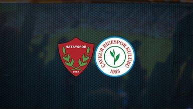 Hatayspor - Rizespor maçı ne zaman, saat kaçta ve hangi kanalda canlı yayınlanacak? | Süper Lig