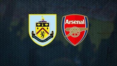 Burnley - Arsenal maçı ne zaman? Saat kaçta? Hangi kanalda canlı yayınlanacak?
