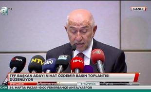 """Nihat Özdemir: """"TFF Başkanlığı'na adayım"""""""