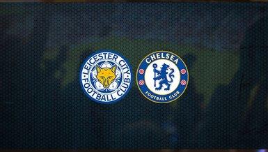 Leicester City - Chelsea maçı ne zaman, saat kaçta ve hangi kanalda canlı yayınlanacak? | İngiltere Premier Lig