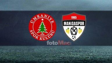 Ümraniyespor - Manisaspor maçı ne zaman, saat kaçta, hangi kanalda?