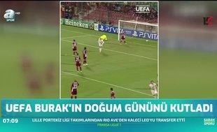 UEFA Burak Yılmaz'ın doğum gününü kutladı
