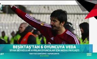 Beşiktaş'tan 6 isme veda