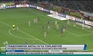 Trabzonspor Antalya'da toplanıyor