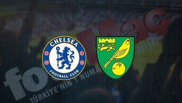 Chelsea - Norwich maçı saat kaçta? Hangi kanalda?