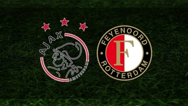 Ajax - Feyenoord maçı ne zaman, saat kaçtai hangi kanalda?