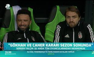 Beşiktaş'ta Gökhan Gönül ve Caner Erkin için karar tarihi belli oldu!