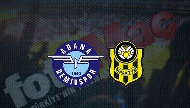 Adana Demirspor - Yeni Malatyaspor maçı ne zaman, saat kaçta ve hangi kanalda canlı yayınlanacak?   Süper Lig