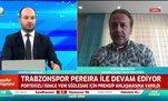 Zeki Uzundurukan: Trabzonspor halkı Pereira'ya 'öz abisi' olarak bakıyor