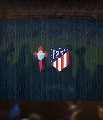 Celta Vigo-Atletico Madrid maçı saat kaçta? Hangi kanalda?