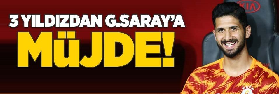 Galatasaray'a 3 yıldızdan müjde!