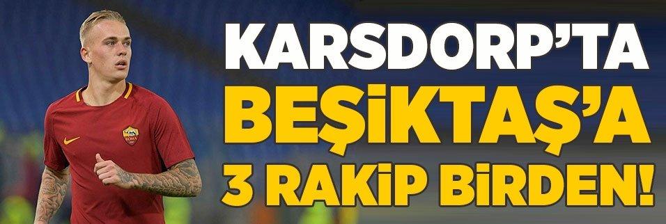 Karsdorp'ta Beşiktaş'a 3 rakip birden!