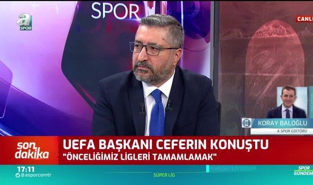 Koray Baloğlu: UEFA ettiği karın yüzde 87'sini kulüplere dağıtacak