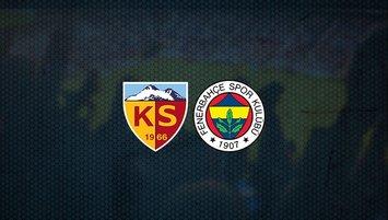 Kayserispor - Fenerbahçe maçı saat kaçta ve hangi kanalda?