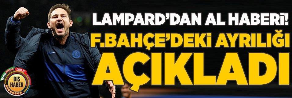 Lampard transferi doğruladı! Fenerbahçe...