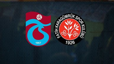 Trabzonspor Fatih Karagümrük maçı canlı