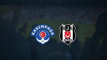 Kasımpaşa-Beşiktaş | CANLI