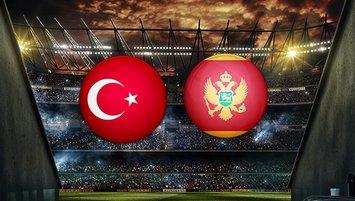 Türkiye - Karadağ milli maçı CANLI