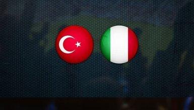 Türkiye - İtalya maçı CANLI