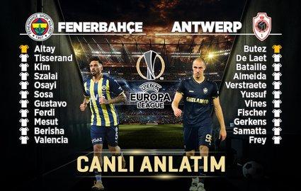 Fenerbahçe Antwerp maçı CANLI