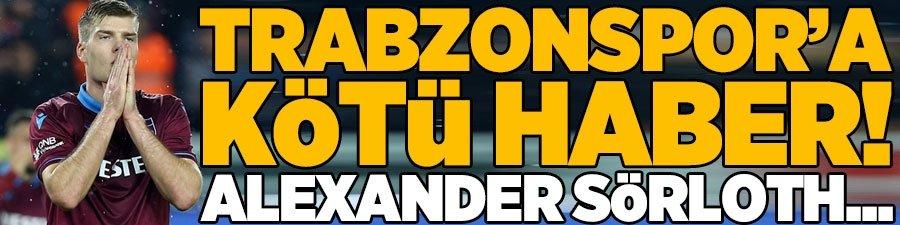 Trabzonspor'a kötü haber! Sörloth...