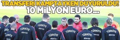 A Milli Takım'ın yıldızı kamptayken transferi duyurdular! 10 milyon euro...