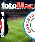 Beşiktaş - Çaykur Rizespor | CANLI