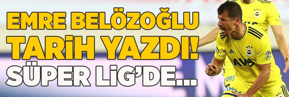 Emre Belözoğlu tarih yazdı! Süper Lig'de...