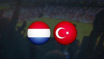 Hollanda - Türkiye maçı saat kaçta ve hangi kanalda?