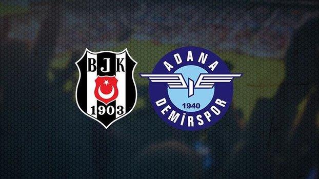 Beşiktaş - Adana Demirspor maçı CANLI | BJK Adana Demir maçı izle | BJK maçı canlı skor