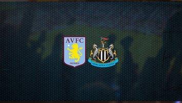 Aston Villa - Newcastle United maçı saat kaçta ve hangi kanalda?